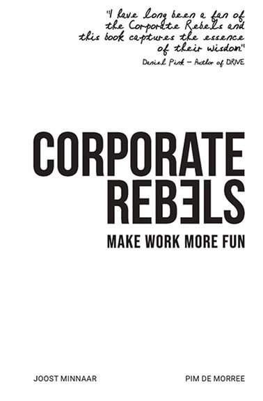 Make Work More Fun by Corporate Rebels